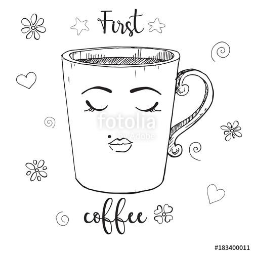 500x500 Hand Drawn Glass Mug. Mug With A Face. Text First Coffee. Vector