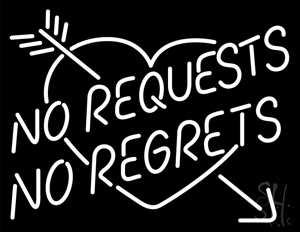 1000x774 No Request No Regrets Neon Sign Wedding Neon Signs Neon Light