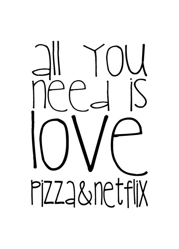 577x800 All You Need And Pizza And Netflix As Canvas Print Juniqe