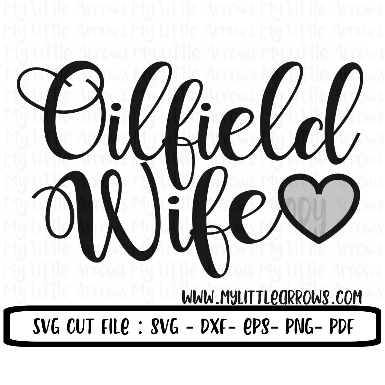1500x1500 Oilfield Wife Svg, Dxf, Eps, Png Files For Cutting Machines Cameo