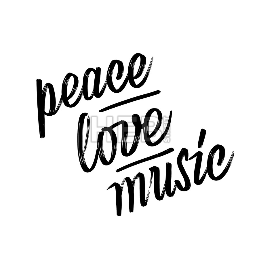 900x900 Peace, Love, Music. Lettering By Hand. Hebstreits