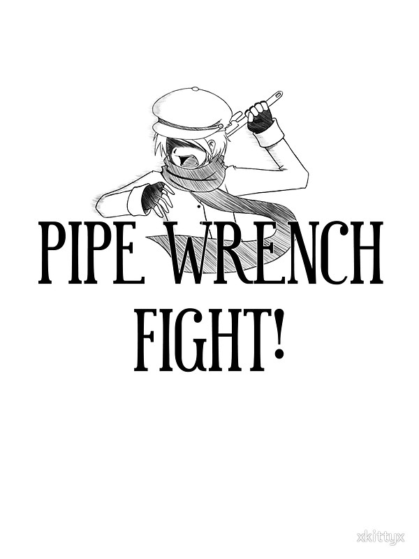 600x800 Pipe Wrench Fight Stickers By Xkittyx Redbubble