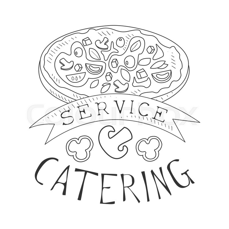 800x800 Best Catering Service Hand Drawn Black And White Sign With Pizza