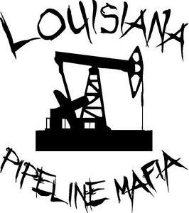 266x300 Louisiana Pipeline Mafia Vinyl Decalsticker Oil Field State