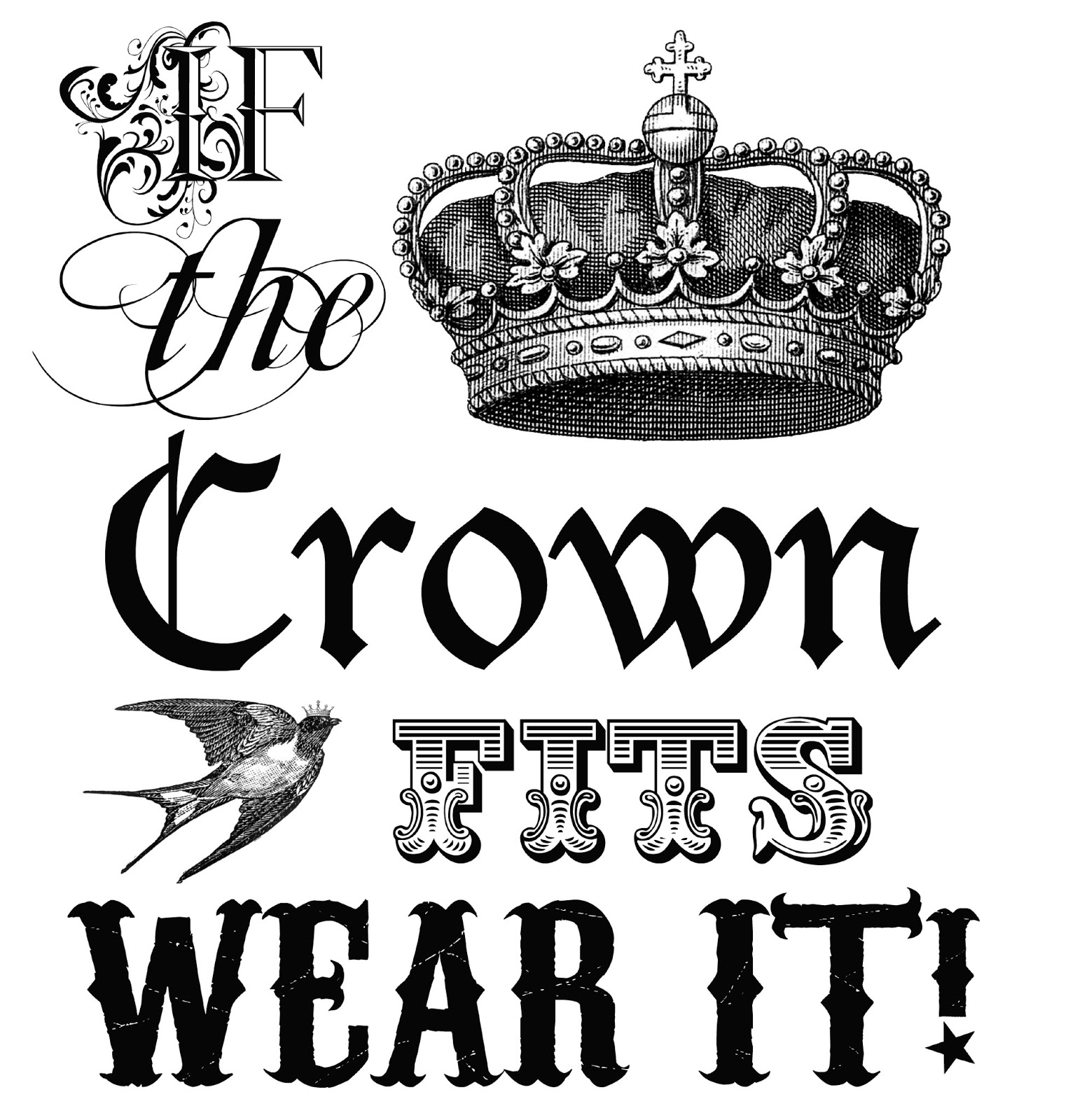 1525x1600 Free Graphic If The Crown Fits Wear It