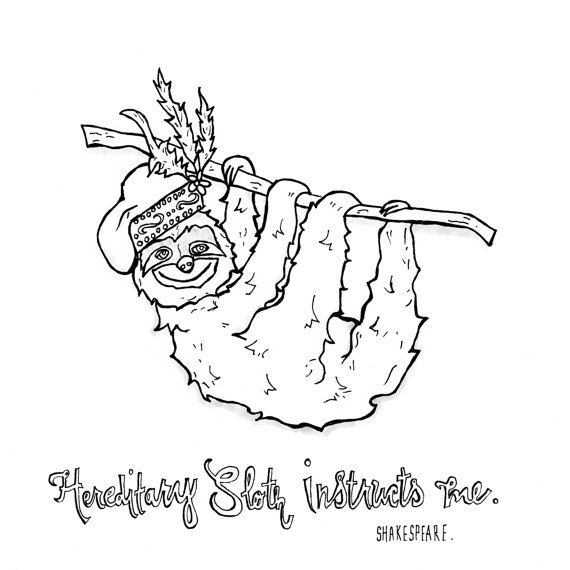 570x570 Sloth Drawing Shakespeare Quote Drawing Sloth Shakespeare