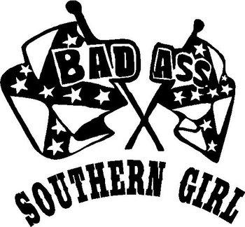 350x324 Ass Southern Girl, Rebel Flag, Vinyl Decal Sticker