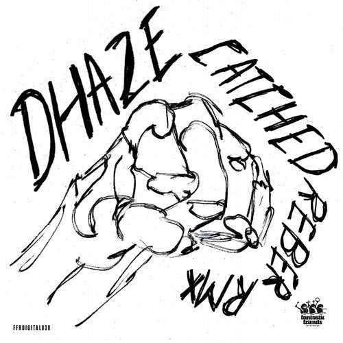 500x500 After Hours Dhaze, Reber On Fantastic Friends Rec Amg