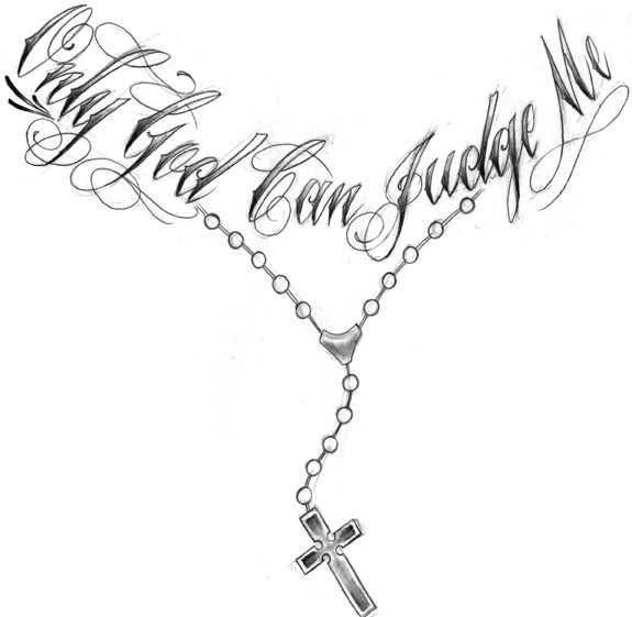 575x561 Only God Can Judge Me Rosary Necklace Tattoo Design Necklace