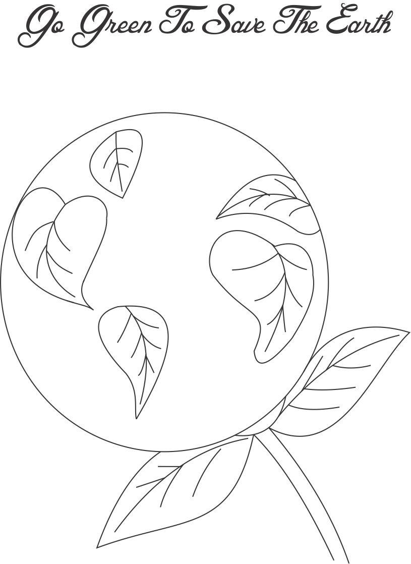 815x1118 Go Green To Save The Earth Coloring Page For Kids