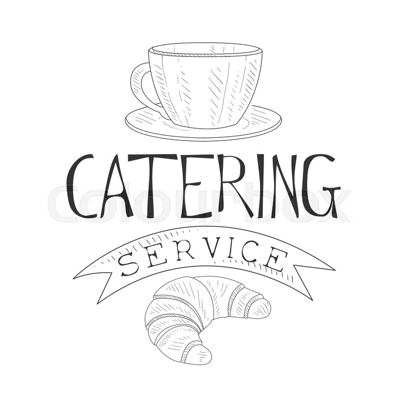 800x800 Best Catering Service Hand Drawn Black And White Sign With Coffee