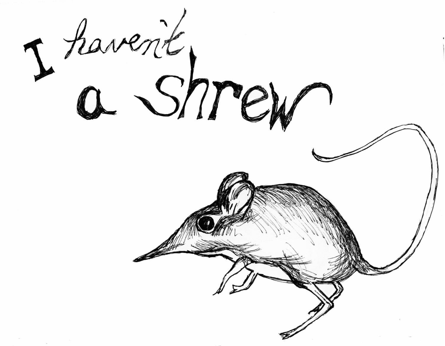 1500x1165 Haven'T A Shrew Greeting Card