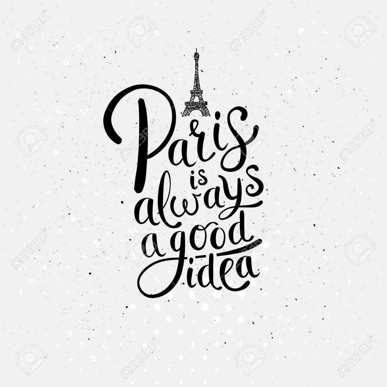 1300x1300 Simple Graphic Design For Paris Is Always A Good Idea Concept
