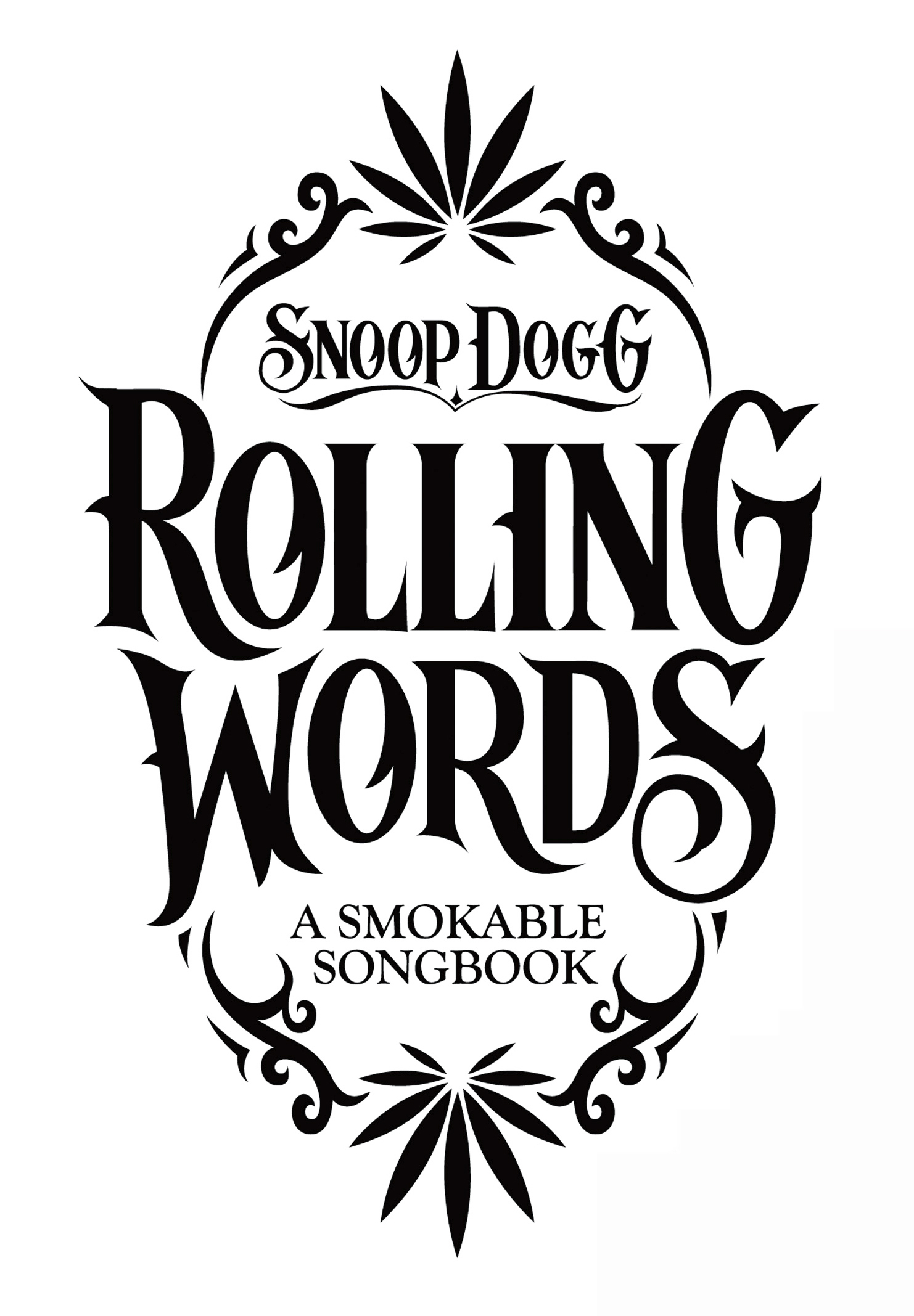 1482x2135 Rolling Words Snoop Dogg's Smokable Book 4