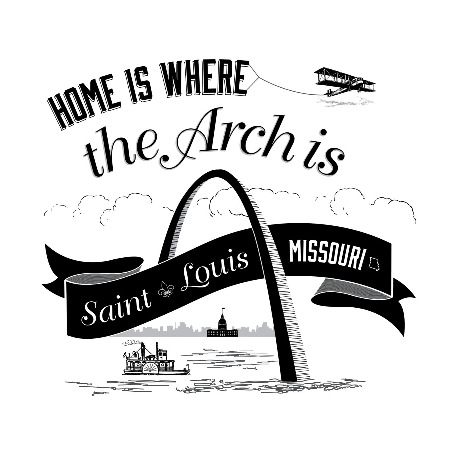 1500x1500 Home Is Where The Arch Is Black And White St. Louis 12 X 12