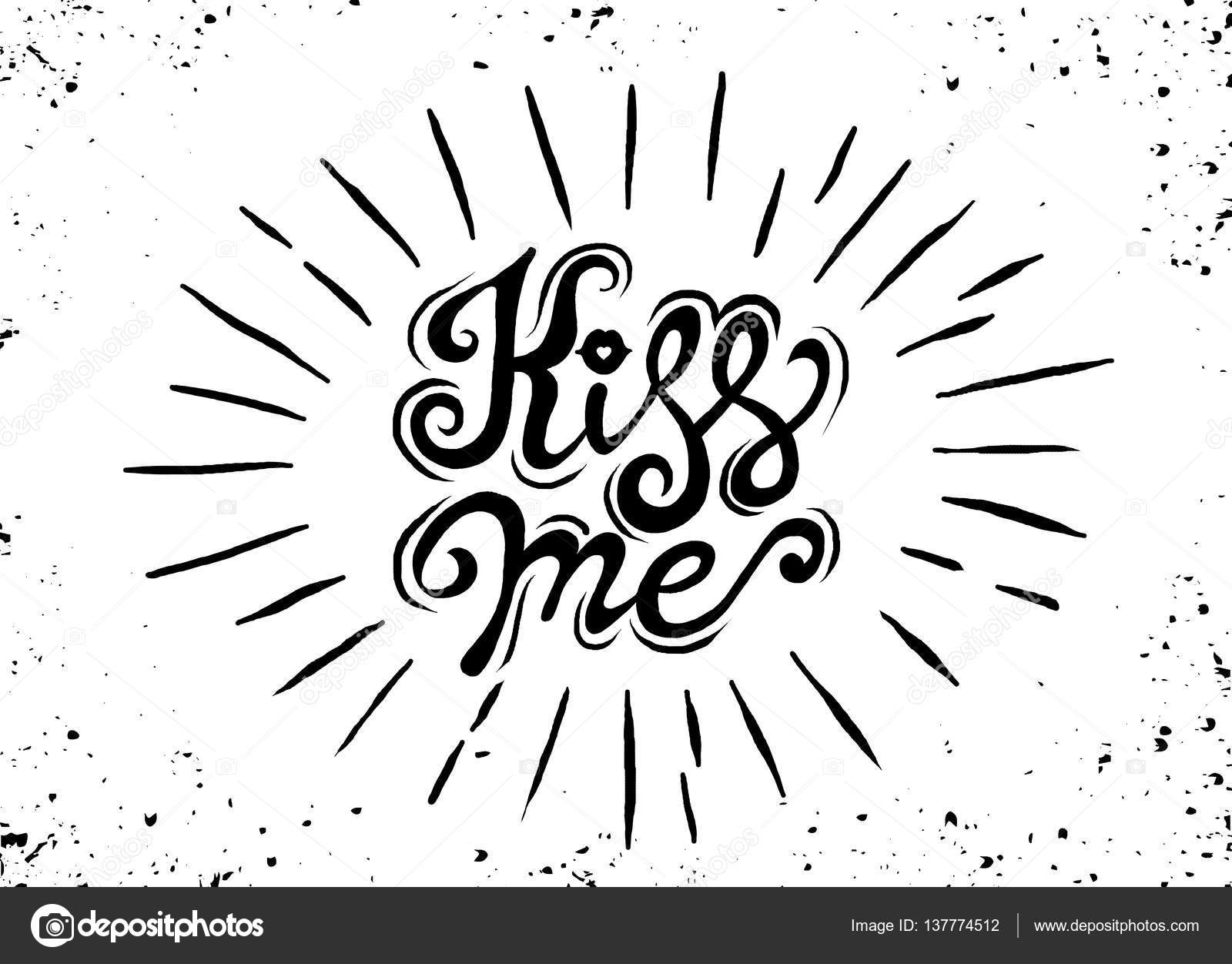 1600x1252 Kiss Me. Hand Lettering Vintage Quote With Starburst. Modern Ca