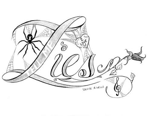 500x384 Lies Tattoo Design By Denise A. Wells The Best Art