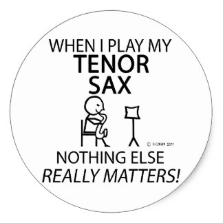 324x324 Funny Tenor Sax Stickers Zazzle