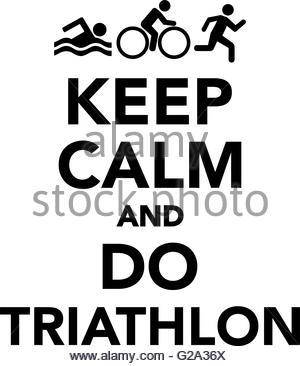 300x366 Keep Calm And Do Triathlon Stock Photo 104870171