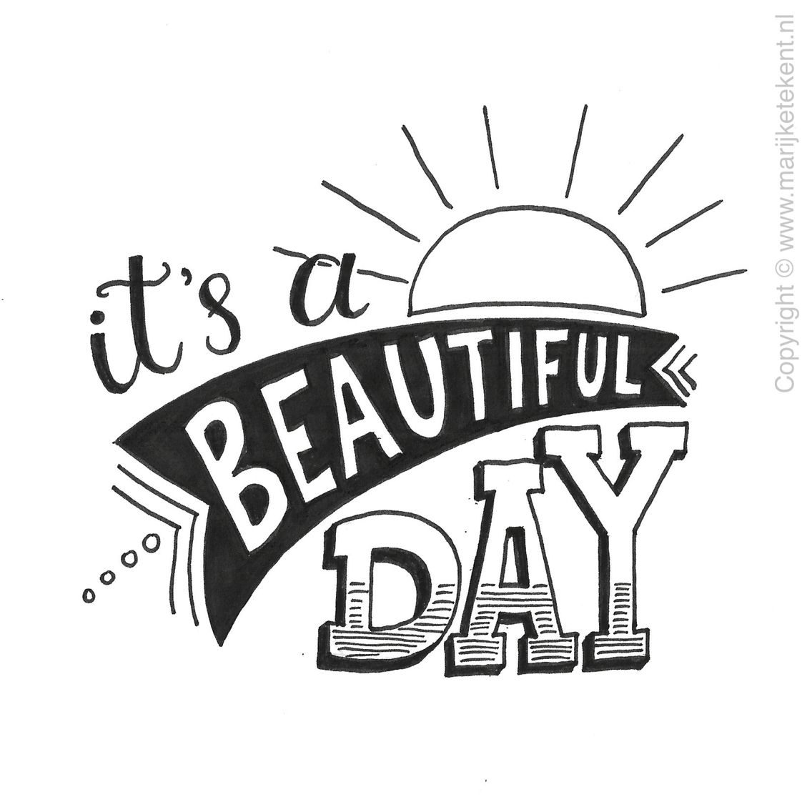 1136x1136 It's A Beautiful Day Bampw Typography Calligraphy