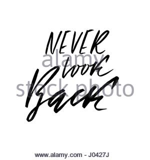 300x320 Never Look Back. Hand Drawn Lettering. Vector Motivational