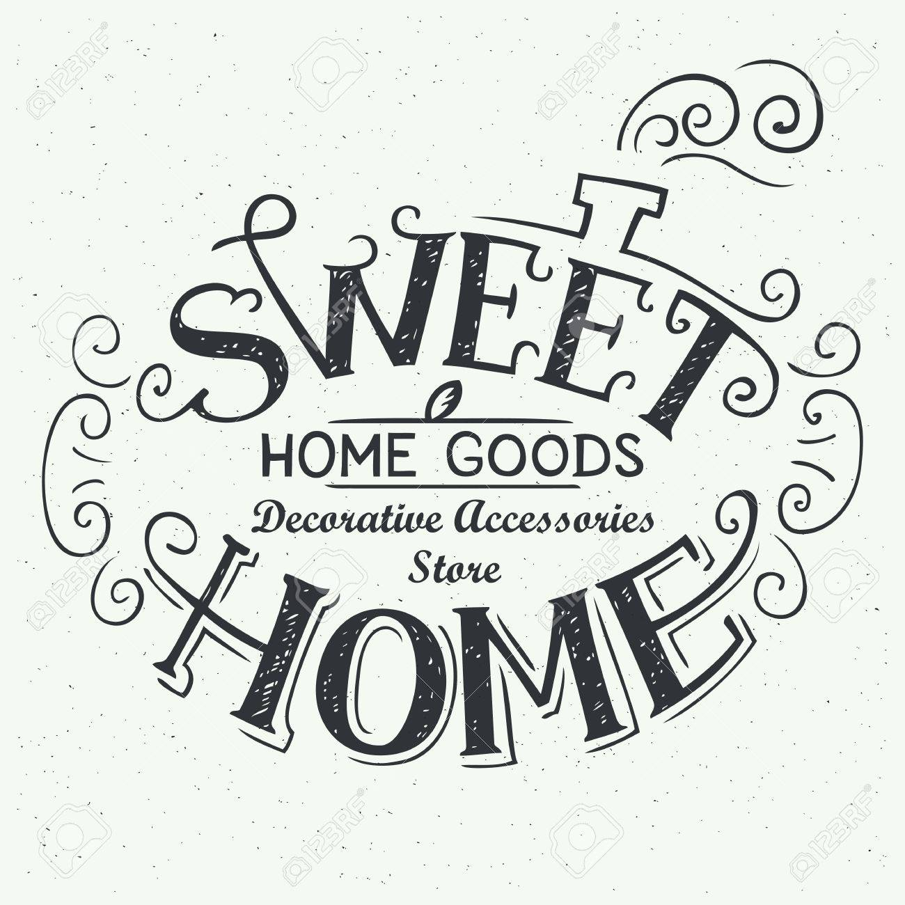 1300x1300 Sweet Home. Home Goods Store, Hand Drawn Typography Label, Logo