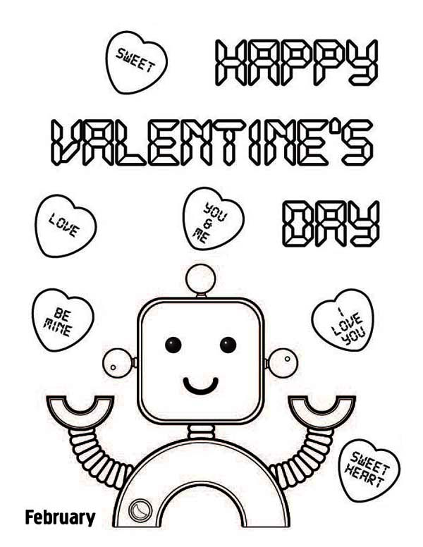 600x776 Happy Valentine's Day Say The Cute Robot Coloring Page Kids Play
