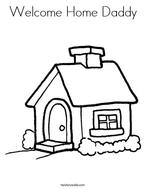 468x605 Welcome Home Daddy Coloring Page