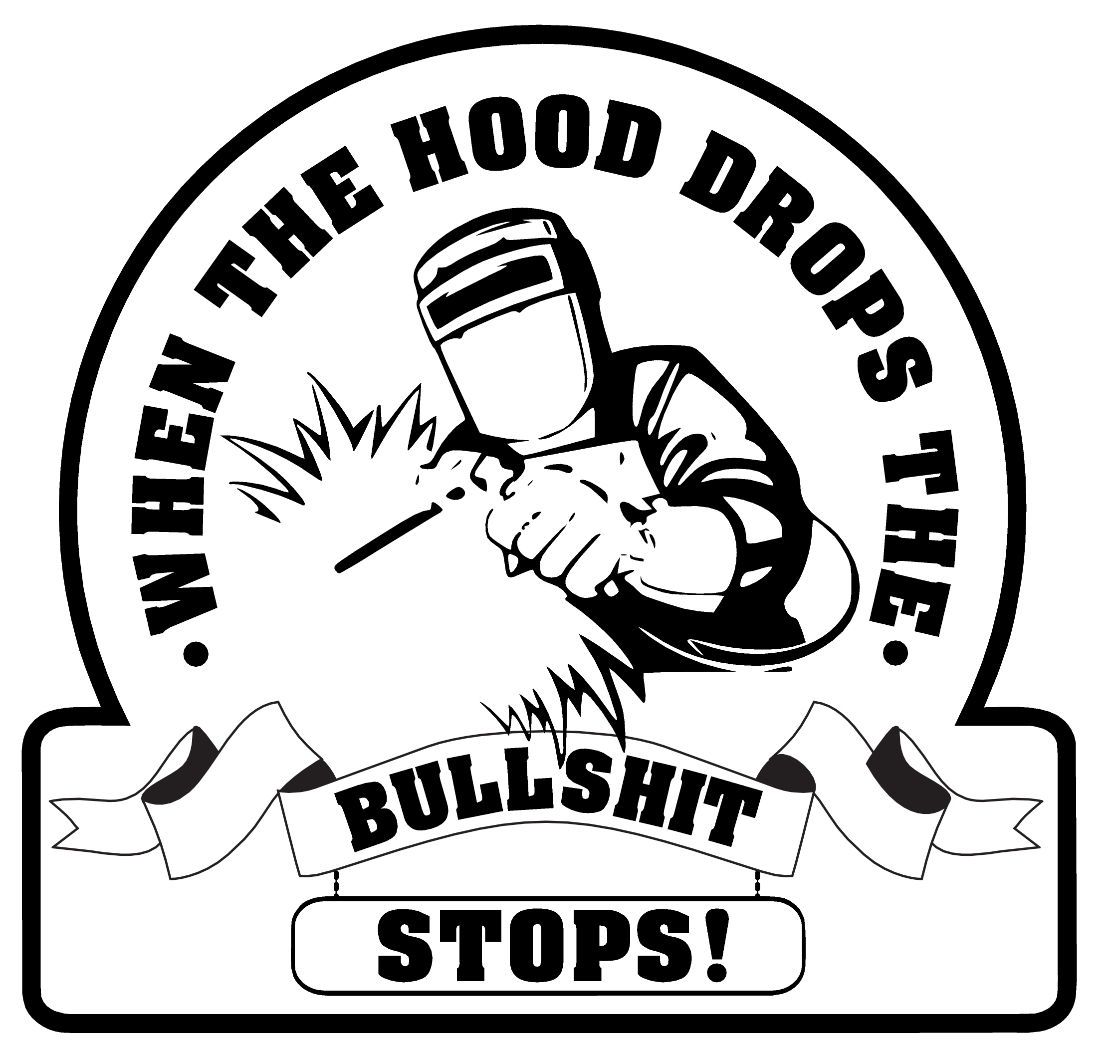 2223x2112 When The Hood Drops Hard Hat Sticker The Sticker Store Online