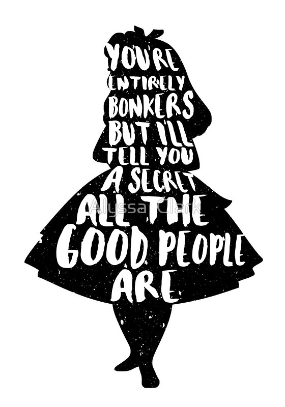 560x800 Alice In Wonderland Bonkers Quote Mad Hatter Cheshire Cat