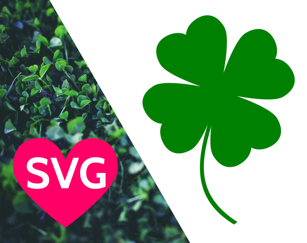 1000x794 4 Leaf Clover Svg File For Cricut Amp Silhouette, Lucky 4 Leaf