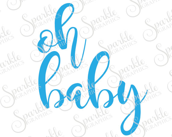 570x456 Oh Baby Svg Baby Shower Svg Kids Baby Cute Baby Svg Clipart Svg