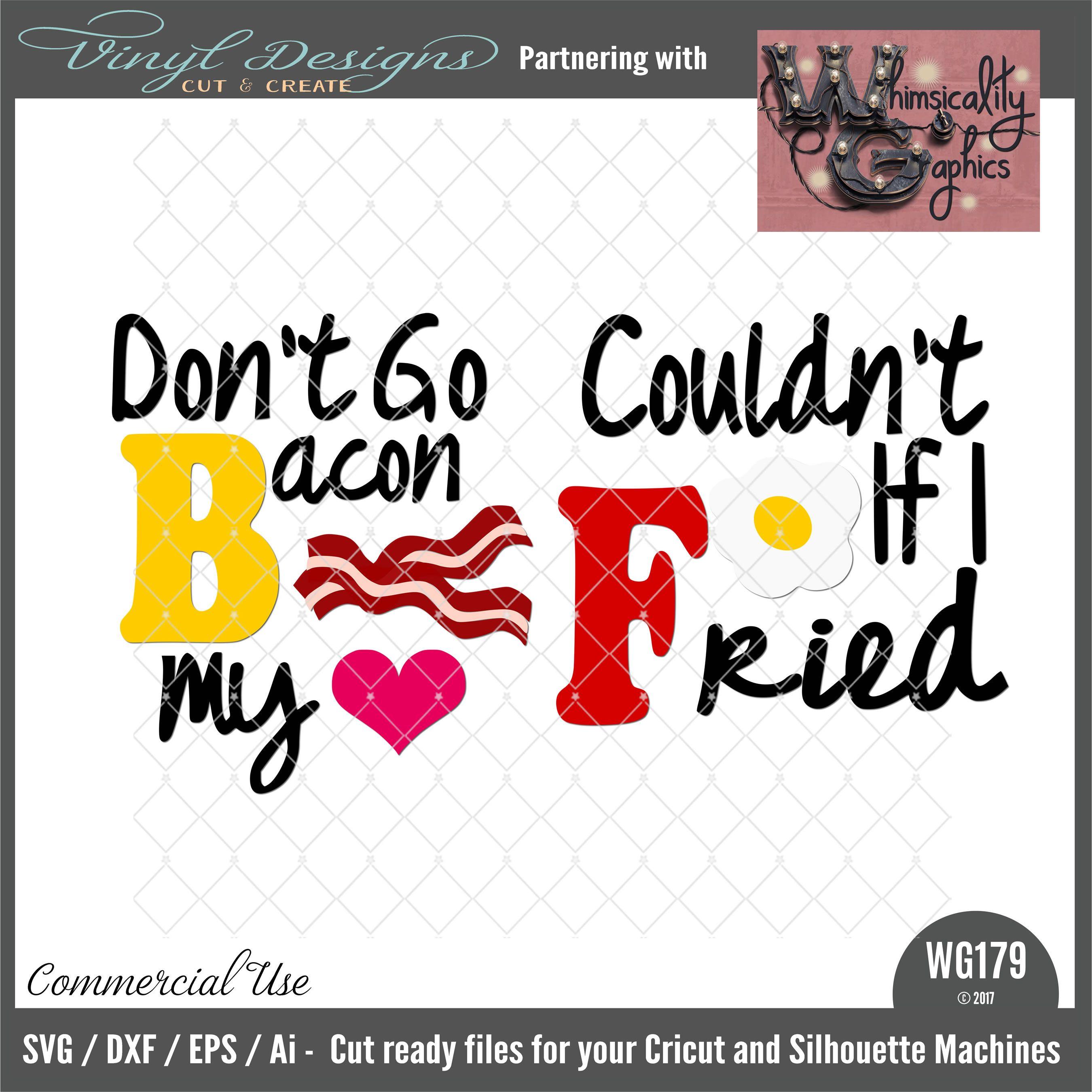 2700x2699 Wg179 Don'T Go Bacon My Heart Silhouette Designer Edition