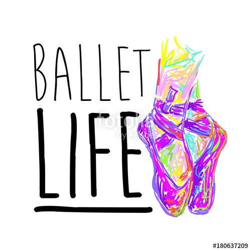 500x500 Ballet Life. Dancing. Ballet Shoes. Kids Ballet. T Shirt Design