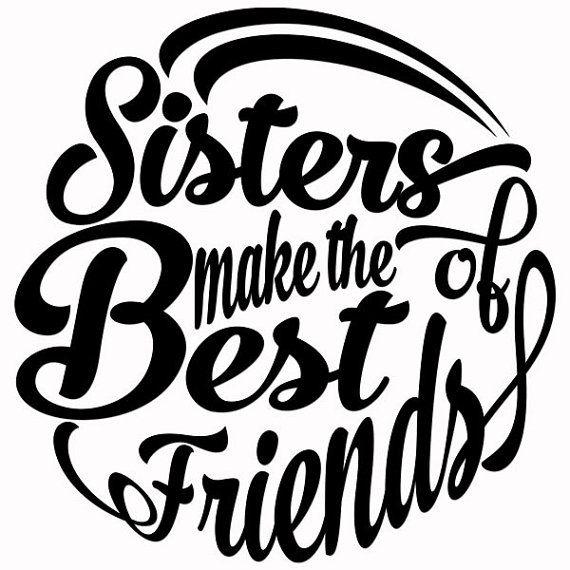570x570 Sisters Make The Best Friends Cuttable Svg Designs Por Cuttablesvg