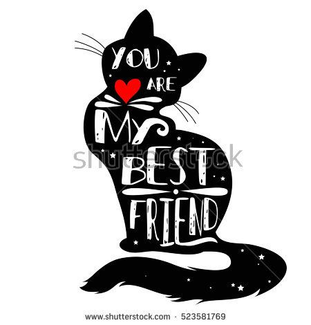 450x470 Typographic Poster With Cat Silhouette And Phrase You Are My Best