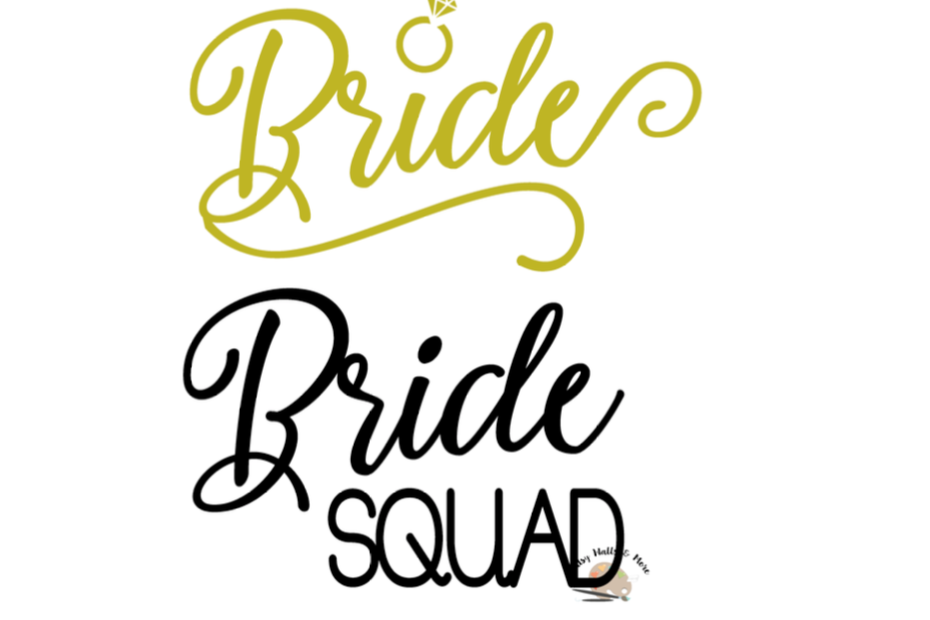 930x620 Bride And Bride Squad Svg Wedding Svg B Design Bundles