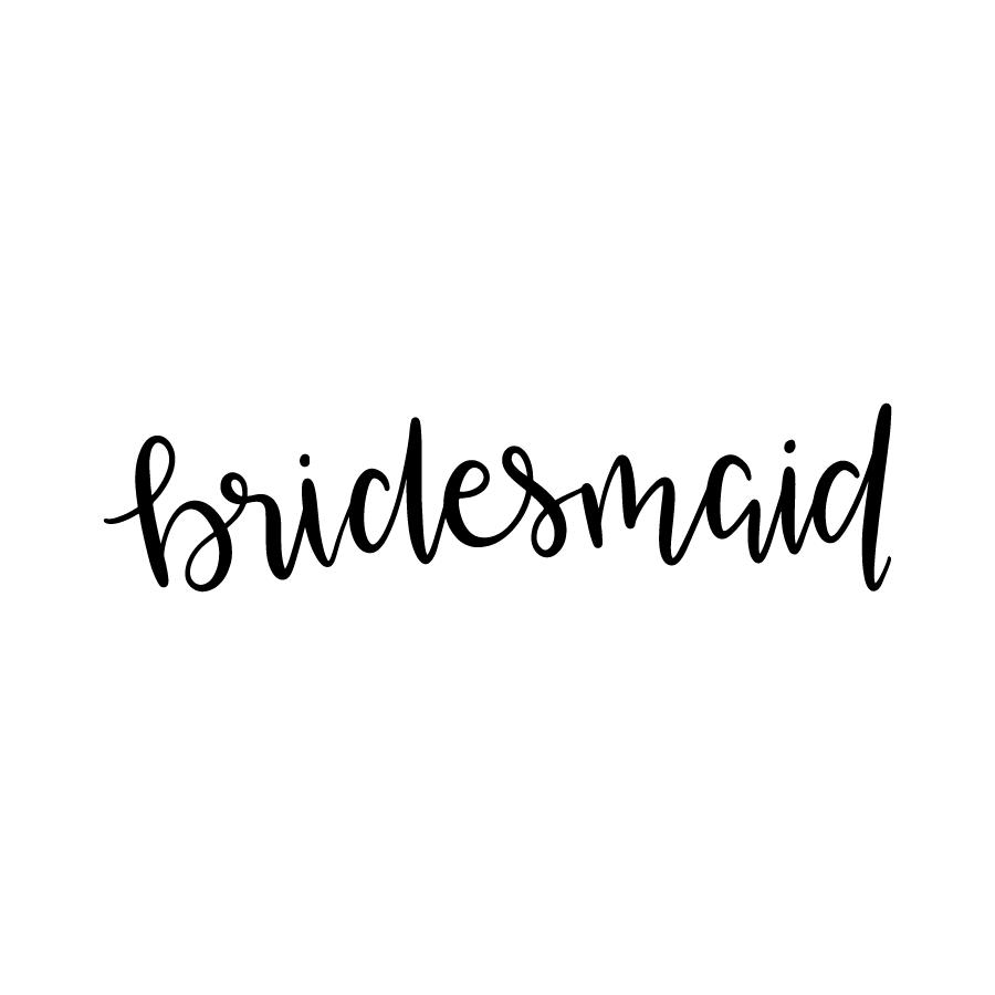 900x900 Bridesmaid Filing And Cricut
