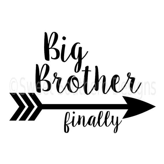 570x570 Big Brother Finally With Arrow Svg Instant Download Design