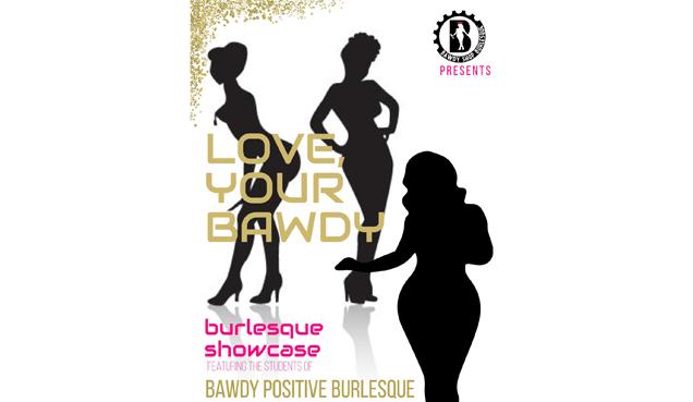 636x369 Love, Your Bawdy A Bawdy Positive Burlesque Showcase Creative