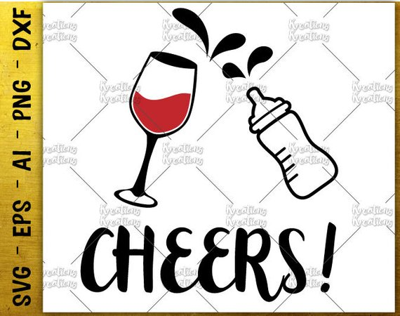 570x450 Cheers Baby Bottle Svg Wine Glass Svg Mom Baby Funny Cut