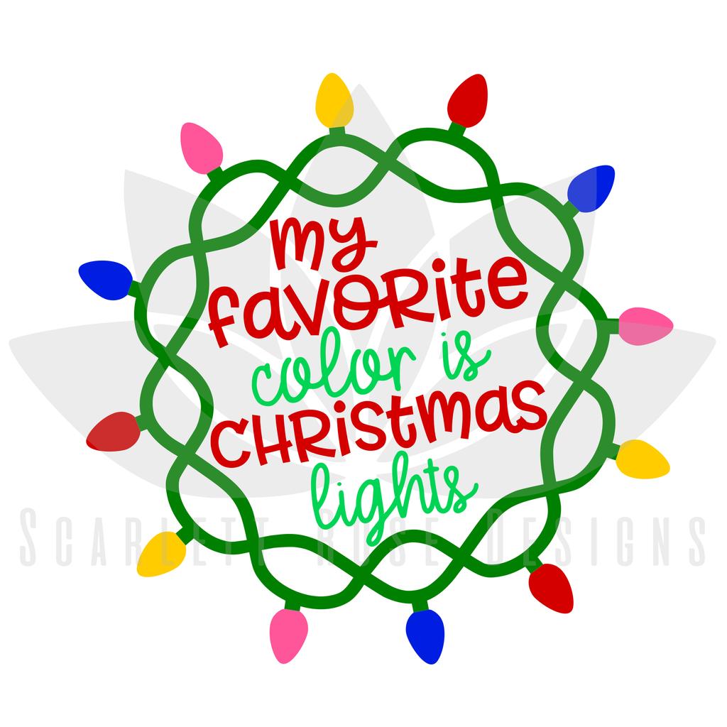 1024x1024 Christmas Lights Svg, Christmas Lights Are My Favorite Color Cut