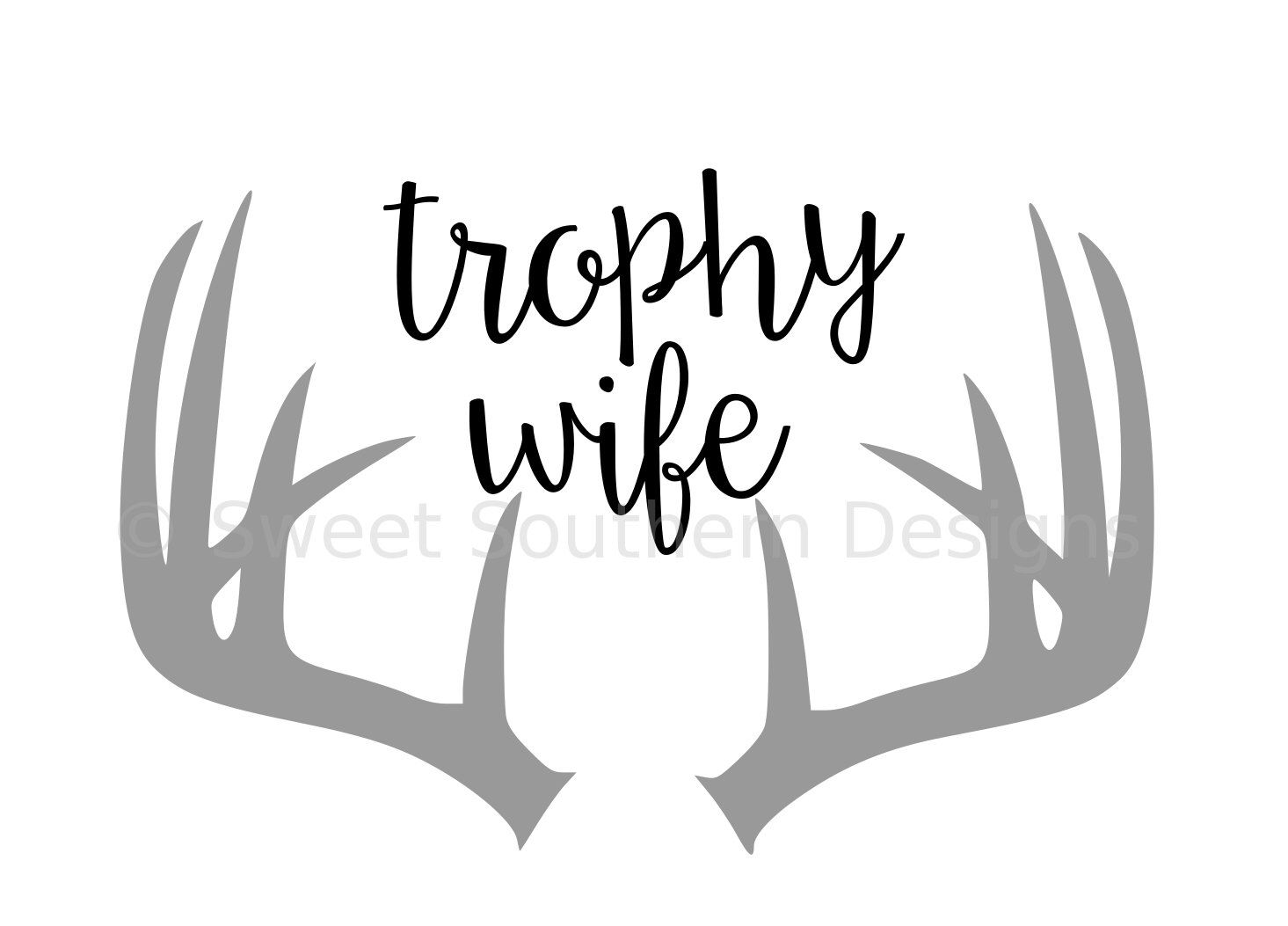 1465x1053 Trophy Wife With Antlers Svg Instant Download Design For Circuit