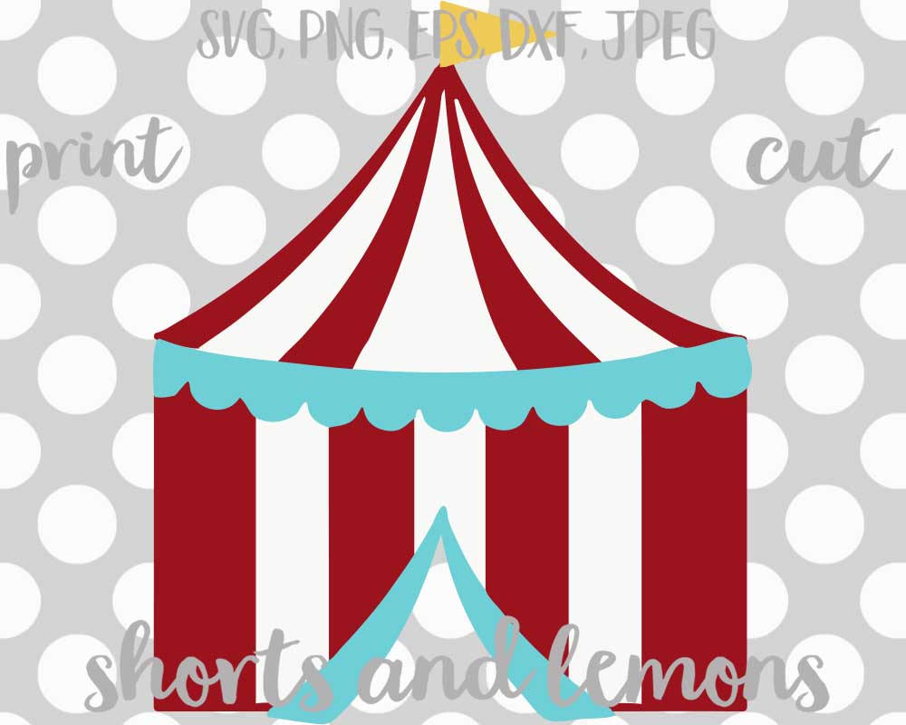 1000x800 Circus Svg, Circus Tent Svg, Carnival Svg, Circus Party, Svg, Dxf