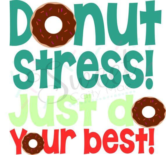 570x532 Donut Stress Cut File Classroom Testing Pencil Tags