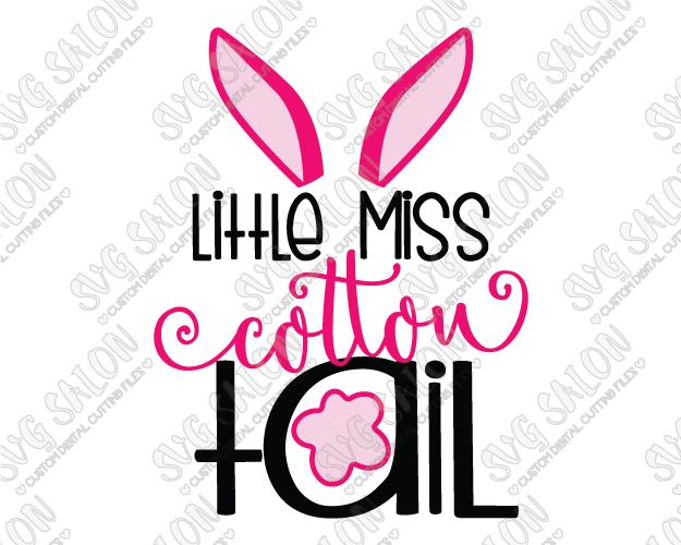 625x500 Little Miss Cotton Tail Easter Cut File In Svg, Eps, Dxf, Jpeg