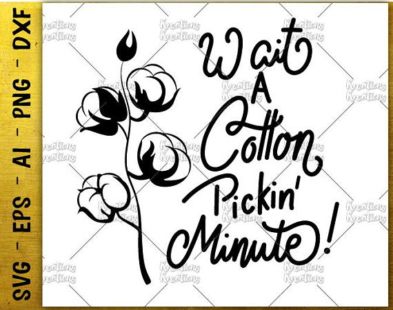 570x450 Wait A Cotton Pickin' Minute! Cotton Picking Clipart Decal Print