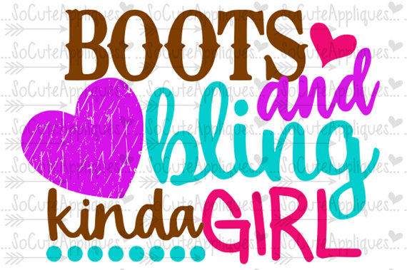 570x379 Boots Amp Bling Kinda Girl Cowgirl Svg, Cowgirl Boot Svg, Country