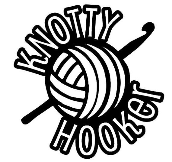 570x536 Knotty Hooker Vinyl Decal For Those Who Crochet By Expressivecuts