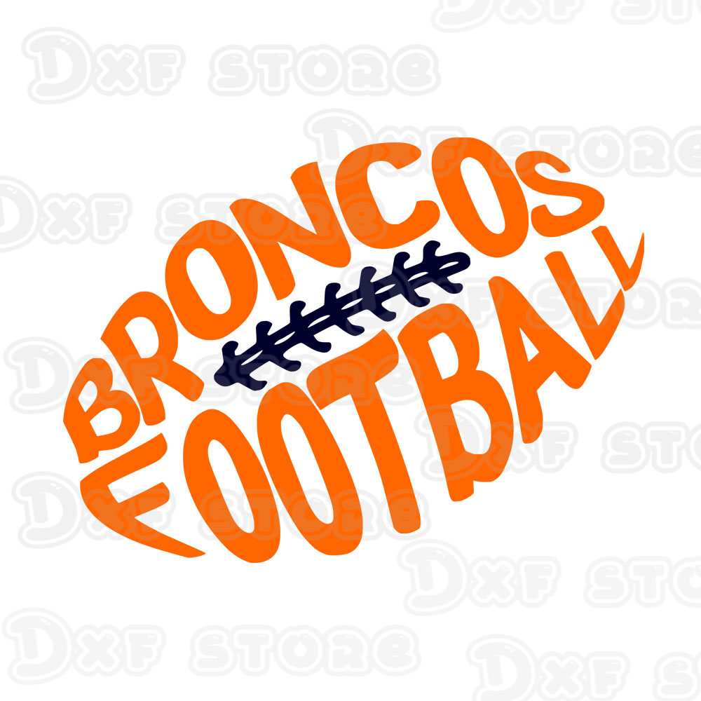 1000x1000 Broncosdenver Broncossvg Dxf Eps Png Cut File Football